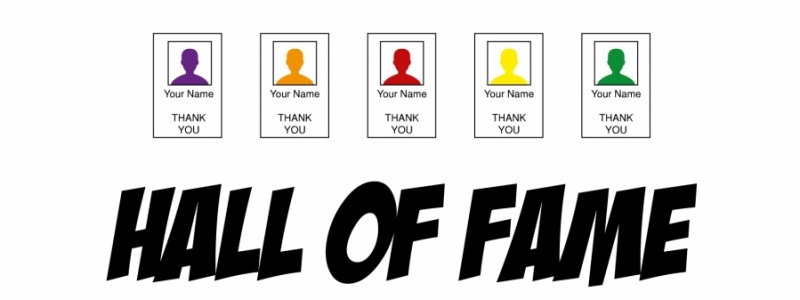 Il tuo nome nella nostra Hall of Fame // Your name in our Hall of Fame