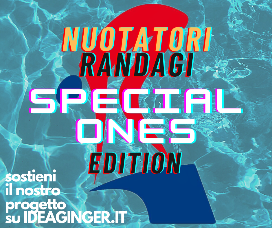 NUOTATORI RANDAGI special ones edition